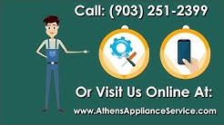 Athens Appliance Service - Appliance Repair In Athens, TX