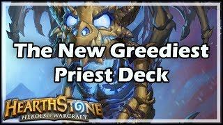 [Hearthstone] The New Greediest Priest Deck