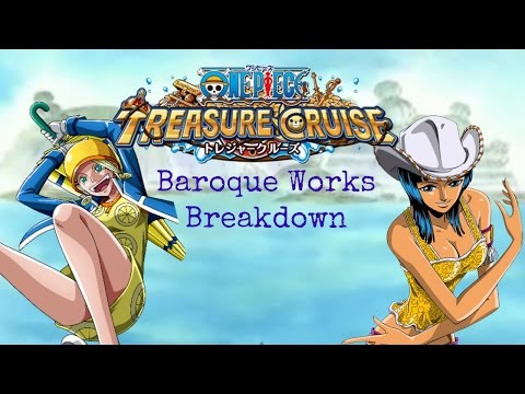 New Baroque Works Unit Breakdown - One Piece: Treasure Cruise