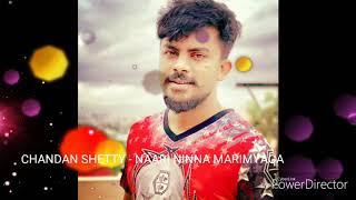 Chandan Shetty - Naari Ninna Marimyaga
