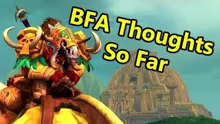 My Battle for Azeroth Thoughts so Far | WoWcrendor