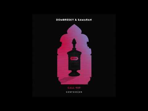 """Dombresky & Samaran - """"Call 909"""" OFFICIAL VERSION"""