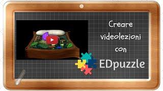 Creare videolezioni con EdPuzzle