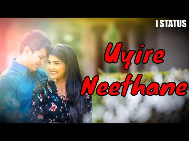 love tamil whatsapp status video #uyire neethane