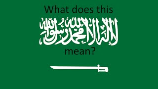 What does the Saudi Arabia flag mean?
