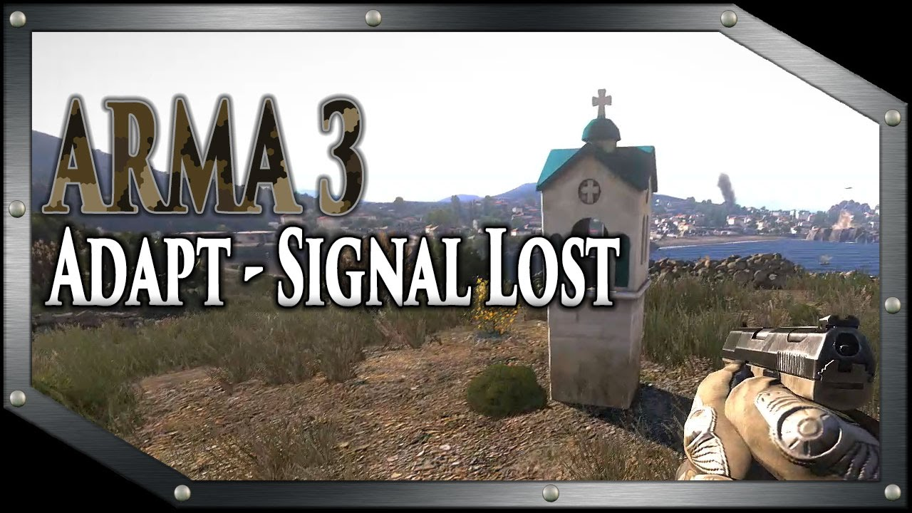 ARMA 3 - Adapt - Signal Lost (M1) - SE