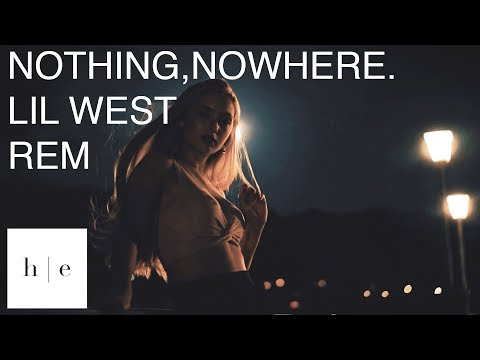 nothing,nowhere. - REM Ft. Lil West
