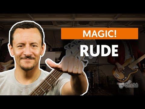 RUDE - Magic! (aula de baixo)