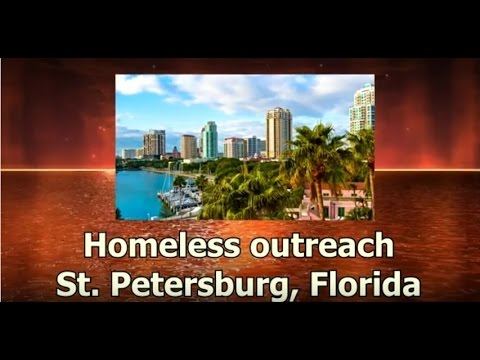 Homeless Outreach - St  Petersburg - Kingdom Life University