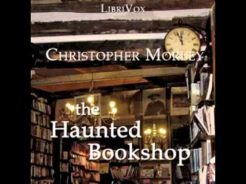 The Haunted Bookshop (FULL Audiobook)