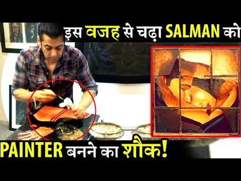 Reason Why Salman Khan Became A Painter