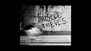 BICYCLE THIEVES ~ Gallivant