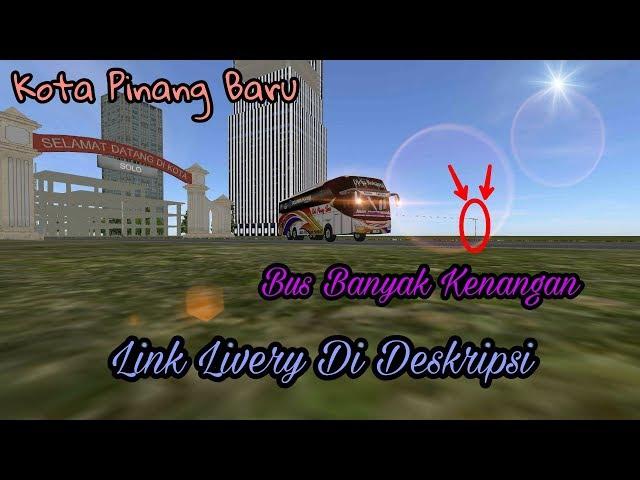 Kota Pinang Baru MANTAP!!  x Link Livery Di Deskripsi   BUSSID V2.6   BUS SIMULATOR INDONESIA