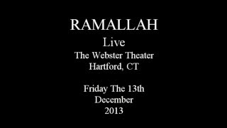 Ramallah Live in CT 12/13/13 - 8 The Times We Had