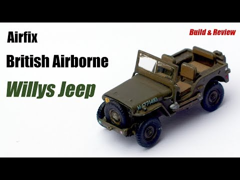 Airfix British Airborne Willys Jeep - 1/72 Scale Plastic Model Kit - Build & Review