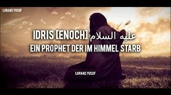 Idris [Enoch] | Ein wahrhaftiger Prophet