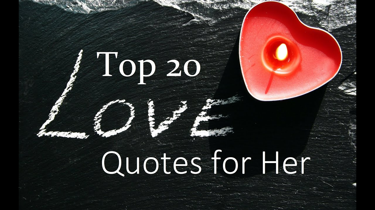 Quotes About Love Top 20 Romantic Love Quotes For Her  Youtube