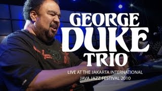 "George Duke Trio ""Born to Love You"" Live at Java Jazz Festival 2010"