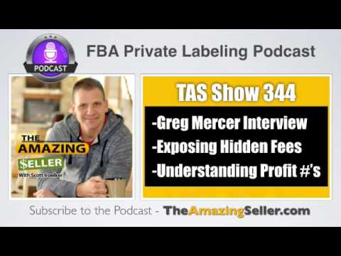 Exposing Amazon's Hidden Fees and Knowing Your (TRUE) Profit Numbers - TAS 344 – The Amazing Seller