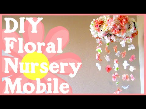 DIY Floral Nursery Mobile | Simple & Quick Tutorial