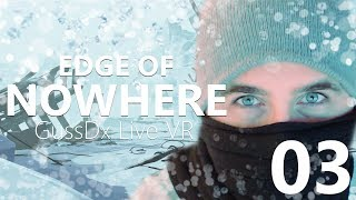"GUSSDX LIVE : ""EDGE OF NOWHERE"" 03 FIN"