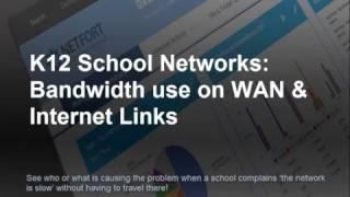 K12 School Networks: Bandwidth use on WAN & Internet Links