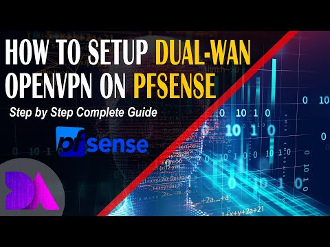 How To Setup OpenVPN On pfSense With Two WAN Internet Connections For Failover