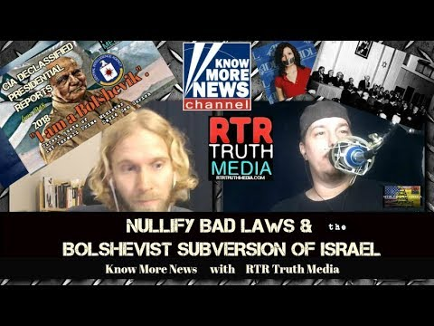 NULLIFY IMMORAL LAWS & the BOLSHEVIK TAKEOVER of PALESTINE