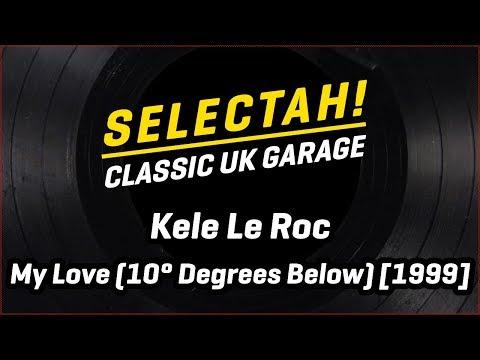 Kele Le Roc - My Love (10° Below Vocal Mix) [1999]