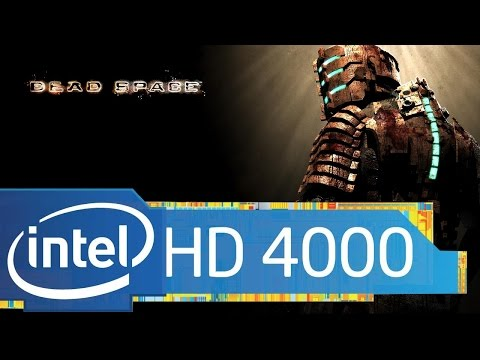 Dead Space - Intel HD 4000