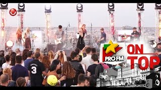 Nicoleta Nuca - Nu Sunt, LIVE la ProFM ON TOP powered by Global Records, pe Casa Poporului!