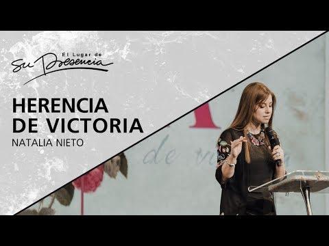 Herencia de victoria - Natalia Nieto - 22 Abril 2018 | Prédicas Cristianas 2018