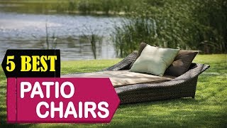 5 Best Patio Chairs – Patio Furniture 2018   Best Patio Chairs – Patio Furniture Reviews   Top 5