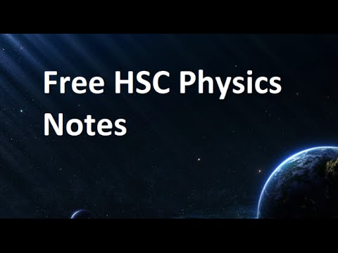 Free HSC Physics notes