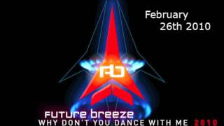 future breeze why don t you dance with me 2010 radio edit