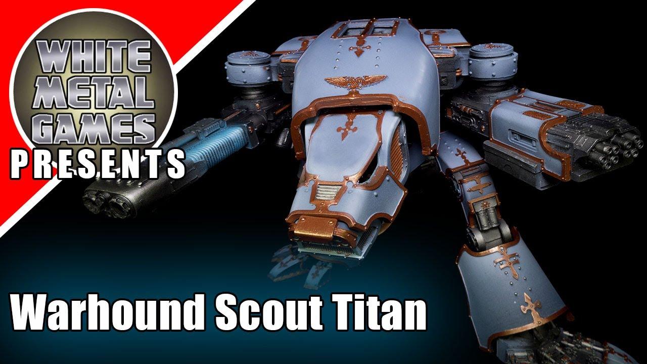 Showcase - Warhound Scout Titan