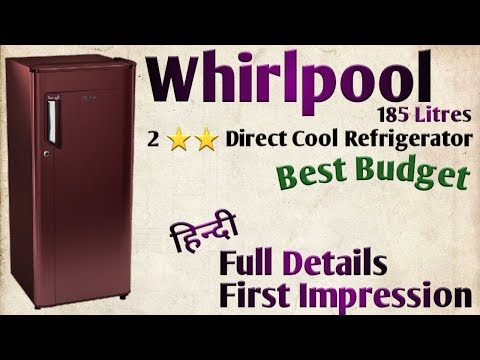 Whirlpool 185 Litres Best Budget Refrigerator Full Details@Mehrotra Electronics