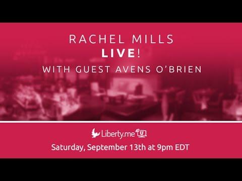 Rachel Mills LIVE with Avens O'Brien