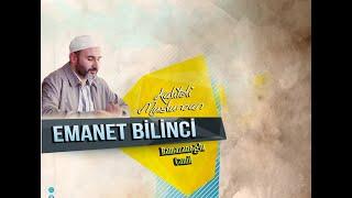 16) Emanet Bilinci (Kaliteli Müslüman) - İdris Polat