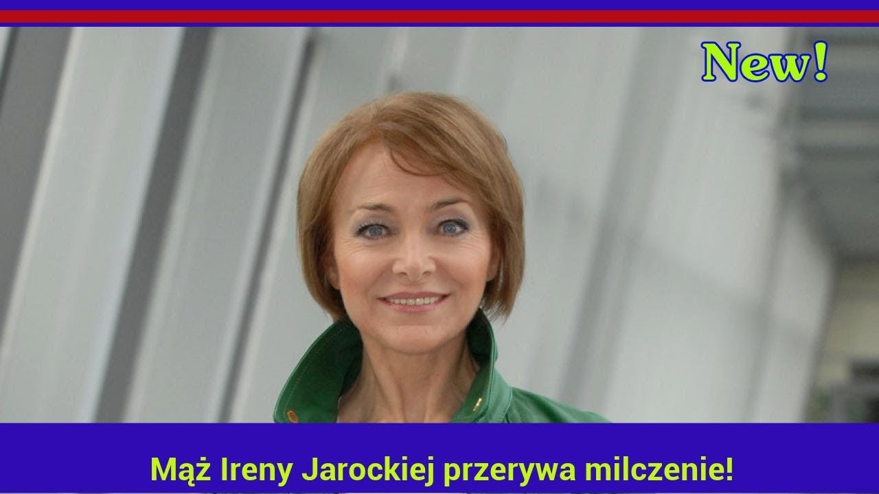 Mąż Ireny Jarockiej przerywa milczenie!