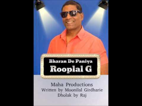 Bharan De Paniya - Rooplal G (Chutney 2017)