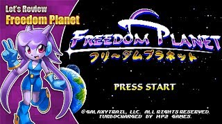 Freedom Planet - A Mini Review