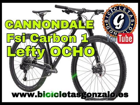 Cannondale FSI Carbon 1 modelo 2019 y Lefty OCHO Carbon