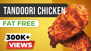 Tandoori Chicken Recipe (FAT FREE) - Healthy Indian food for bodybuilding and fat loss