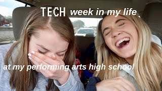 what tech week is like at a performing arts high school