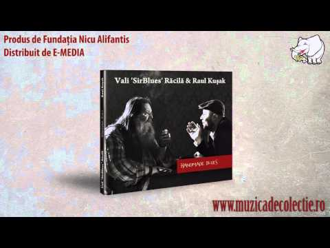 Handmade Blues- Vali Racila & Raul Kusak