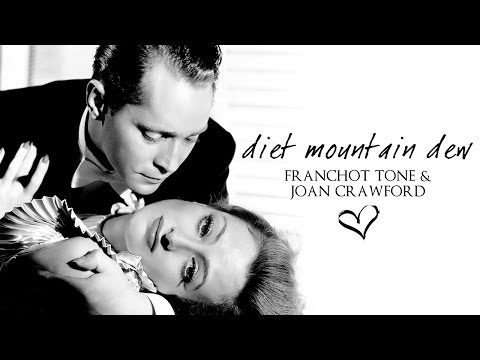 Diet Mountain Dew Franchot Tone & Joan Crawford