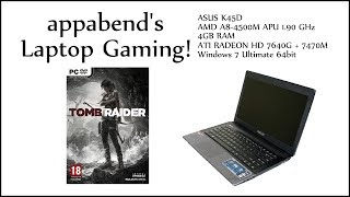 Tomb Raider (2013) on ASUS K45D Laptop COMMENTARY