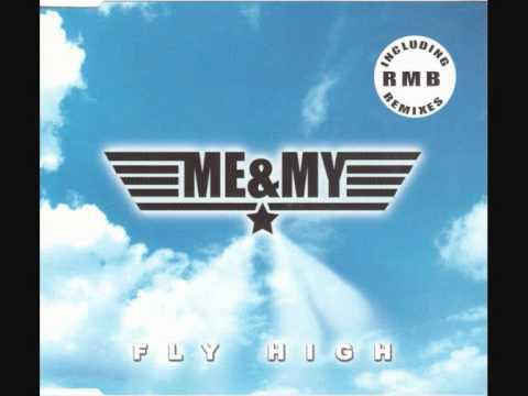 Me & My - Fly High (Club Mix) (2001)