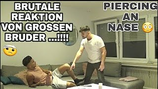 PIERCING PRANK AN BRUDER!!! SEINE REAKTION ....